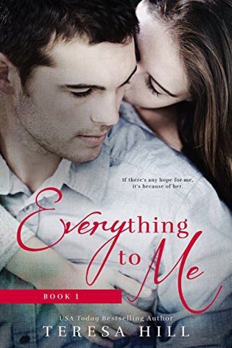 (Everything to Me (Book 1): A Coming of Age, Best Friends Romance)