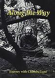 Along the Way: Journey with Chamba Lane