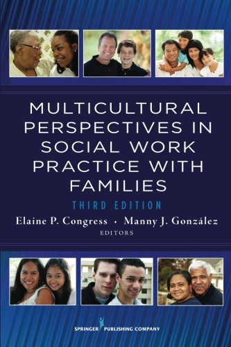 Multicultural Perspectives In Social Work Practice with Families (Springer Series on Social Work)