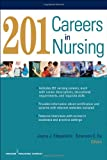 201 Careers in Nursing, Joyce J. Fitzpatrick and Emerson E. Ea, 0826133827