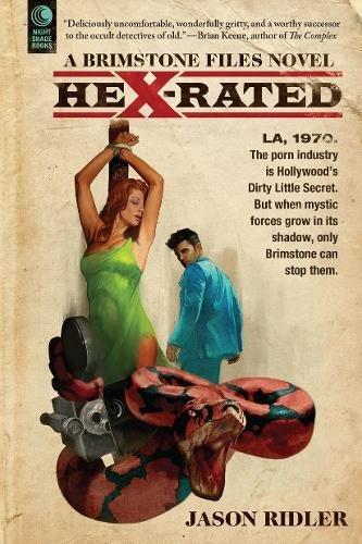 Hex-Rated: A Brimstone Files Novel (The Brimstone (Slim Jim Guy)