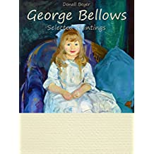 George Bellows: Selected Paintings (Colour Plates)