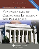 img - for Fundamentals of California Litigation for Paralegals, Fifth Edition (Aspen College) book / textbook / text book
