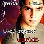 Destroyer of Worlds: SPECTR, Book 5   Jordan L. Hawk