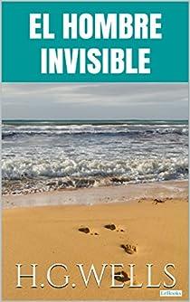 El hombre invisible par Wells