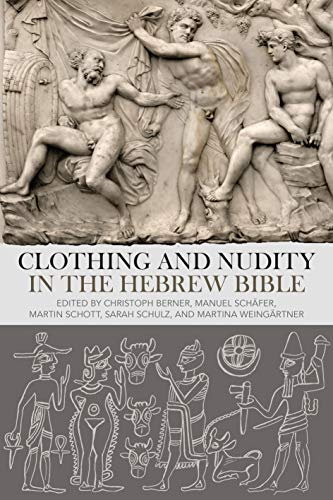 Clothing and Nudity in the Hebrew