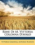 Rime Di M Vittoria Colonna D'Avalo, Vittoria Colonna and Antonio Bulifon, 114798557X
