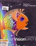 img - for ENVISION MATH TEACHER'S PROGRAM OVERVIEW GRADE K book / textbook / text book