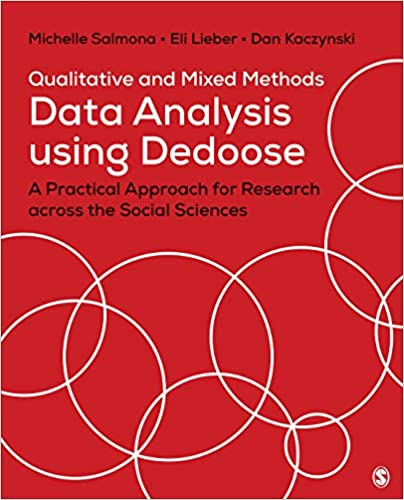 Qualitative and Mixed Methods Data Analysis Using Dedoose: A Practical Approach for Research Across the Social Sciences - Original PDF
