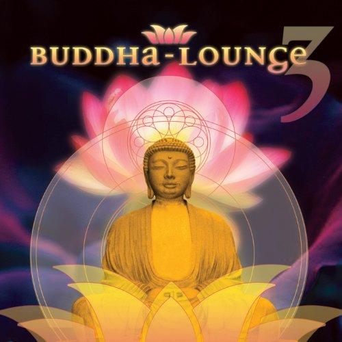 Buddha Lounge 3 Various artists