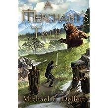 A Merchant's Tale (The Matter of Manred Saga) (Volume 2)