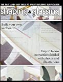 Surfboard Shaping and Glassing