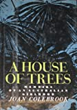 A House of Trees, Joan Colebrook, 0374173109