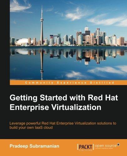 Red Hat Enterprise Virtualization by Pradeep Subramanian (2014-09-25) ()