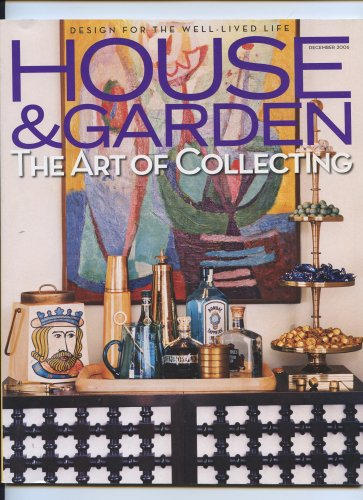 House and Garden: The Art of Collecting December 2006