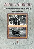 Garapullos Por Mauseres: La Fiesta De Los Toros