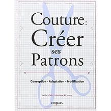 COUTURE : CRÉER SES PATRONS