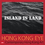 img - for Hong Kong Eye: Contemporary Hong Kong Art book / textbook / text book