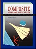 img - for Composite Airframe Structures by Michael Chun-Yung Niu, Michael Niu(December 31, 2010) Hardcover book / textbook / text book