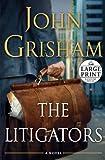 The Litigators, John Grisham, 0739378333