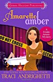 Amaretto Amber (Franki Amato Mysteries) (Volume 3)
