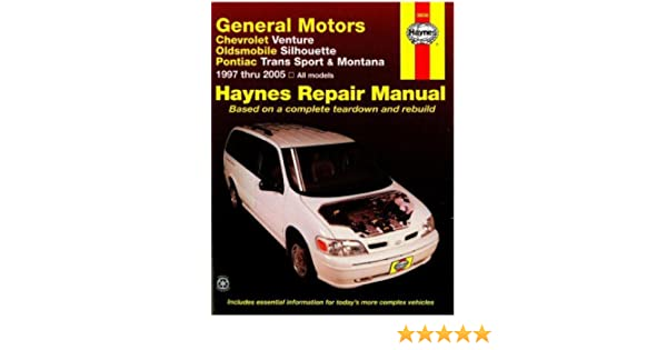 h38036 haynes gm chevrolet venture oldsmobile silhouette pontiac trans  sport montana 1997-2005 auto repair manual: manufacturer: amazon com: books
