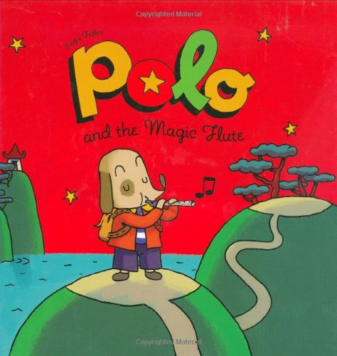 Polo and the Magic Flute (Adventures of Polo): Amazon.es: Regis ...