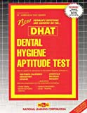 Dental Hygiene Aptitude Test (DHAT) (Admission Test Series) by Passbooks (2013-01-01)