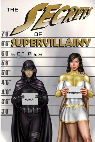 The Secrets Of Supervillainy (The Supervillainy Saga) (Volume 3)