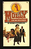 Molly and the Gold Baron, Stephen Overholser, 0553200429