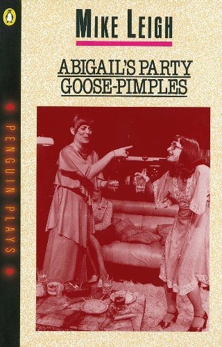 Abigails Party And Goosepimples