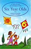 A Treasury of Stories for Six Year Olds, Nancy Blishen, 1856978281
