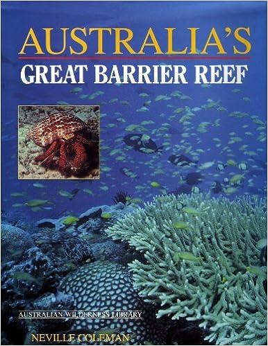Australia S Great Barrier Reef Australian Wilderness