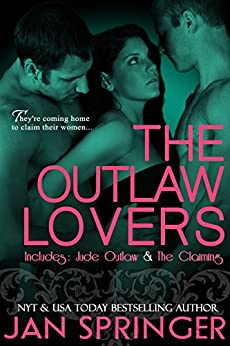 The Outlaw Lovers: (The Outlaw Lovers 1 &2) A Post-Apocalyptic Erotic Romance TWO BOOK BUNDLE by [Springer, Jan]