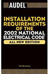 Audel Installation Requirements of the 2002 National Electrical Code (Audel Installation Requirements of the National Electrical Code) Kindle Edition