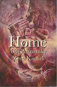 Home by [Poznansky, Uvi, Kachel, Zeev]