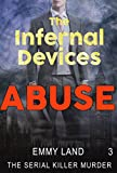 Infernal Devices - Abuse