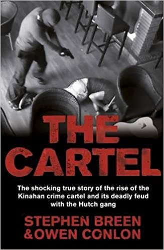 The Cartel: Stephen Breen, Owen Conlon: 9781844884025 ...