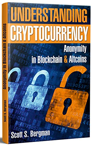 [E.b.o.o.k] Understanding Cryptocurrency: Anonymity in Blockchain & Altcoins<br />ZIP