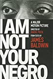 img - for I Am Not Your Negro book / textbook / text book