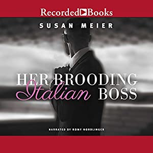 Her Brooding Italian Boss Audiobook