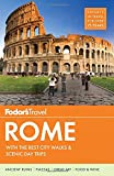 Fodor's Rome: With the Best City Walks & Scenic Day Trips (Fodor's Full-Color Gold Guides)