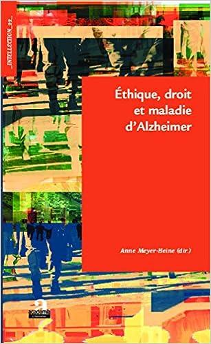 Télécharger en ligne Ethique, droit et maladie d'Alzheimer epub, pdf