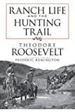 Ranch Life and the Hunting Trail (Dover Books on Americana)