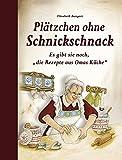 """Plätzchen ohne Schnickschnack: Es gibt sie noch, """"die Rezepte aus Omas Küche"""""""