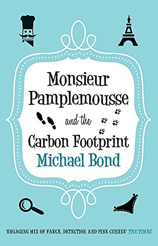 Monsieur Pamplemousse and the Carbon Footprint (Monsieur Pamplemousse Mysteries (Paperback))