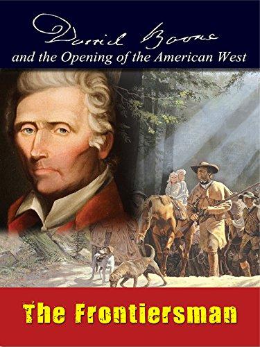 Daniel Boone - The Frontiersman