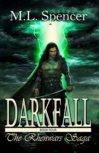 Darkfall (The Rhenwars Saga Book 4)