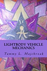 Lightbody Vehicle Mechanics: At one with the Crystallined Lightbody Formation Paperback