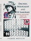 Dachau Holocaust and Us Samurais, Pierre Moulin, 1425938019